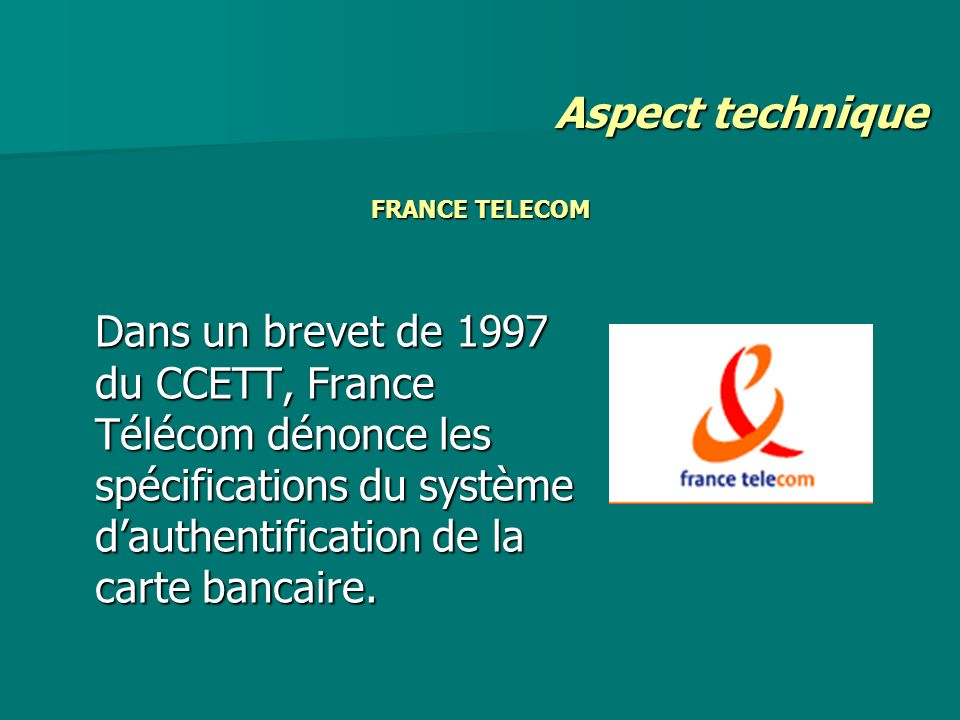 Aspect technique FRANCE TELECOM.