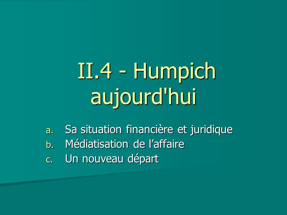 II.4 - Humpich aujourd hui