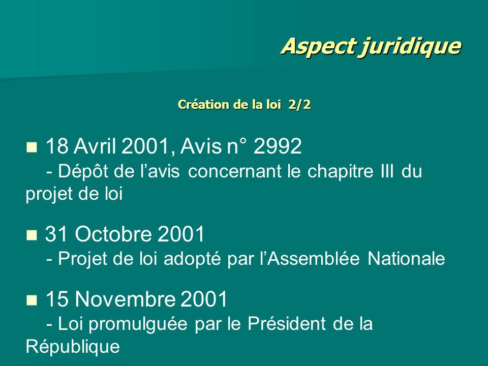 Aspect juridique 18 Avril 2001, Avis n° 2992 31 Octobre 2001