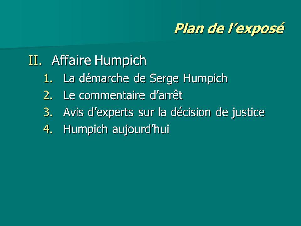 Plan de l'exposé Affaire Humpich La démarche de Serge Humpich