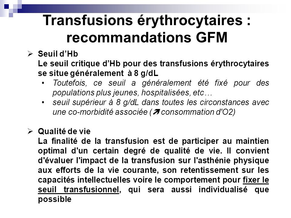 Transfusions érythrocytaires : recommandations GFM