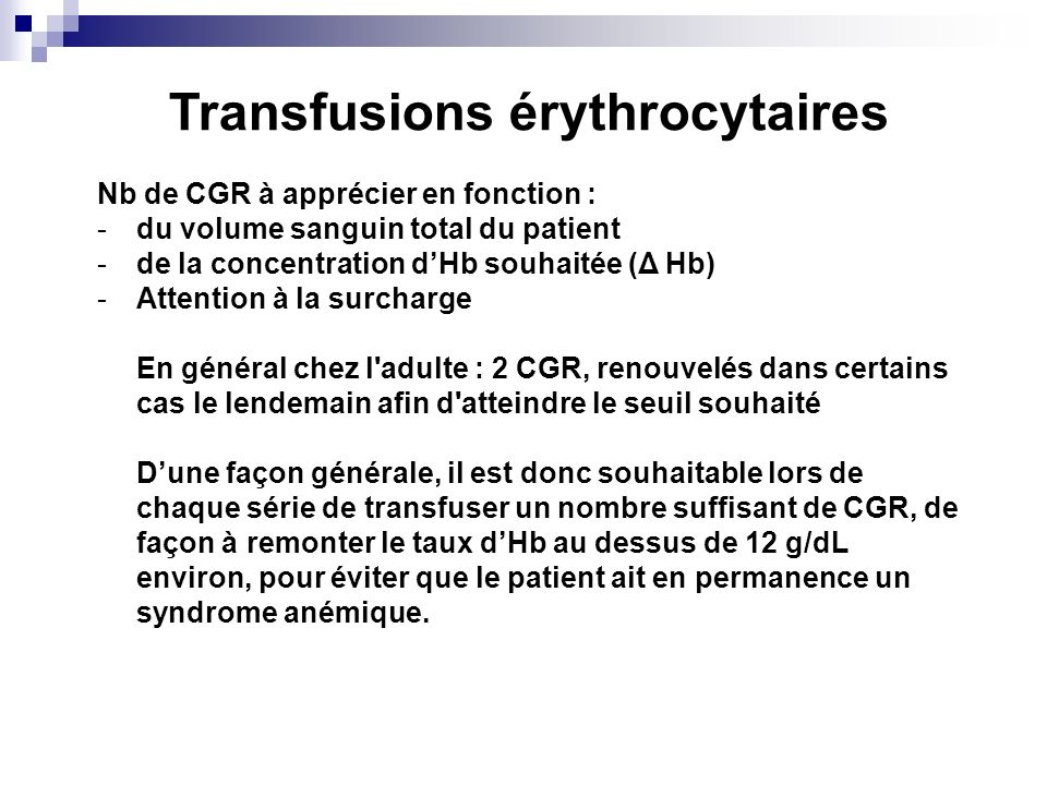 Transfusions érythrocytaires