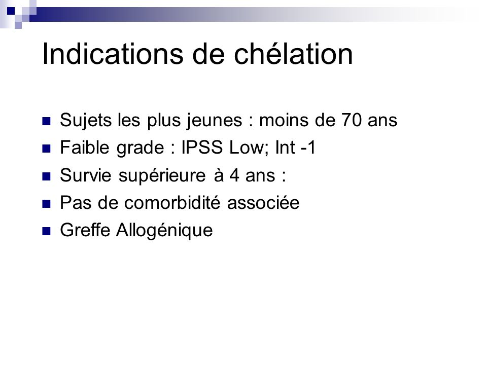 Indications de chélation