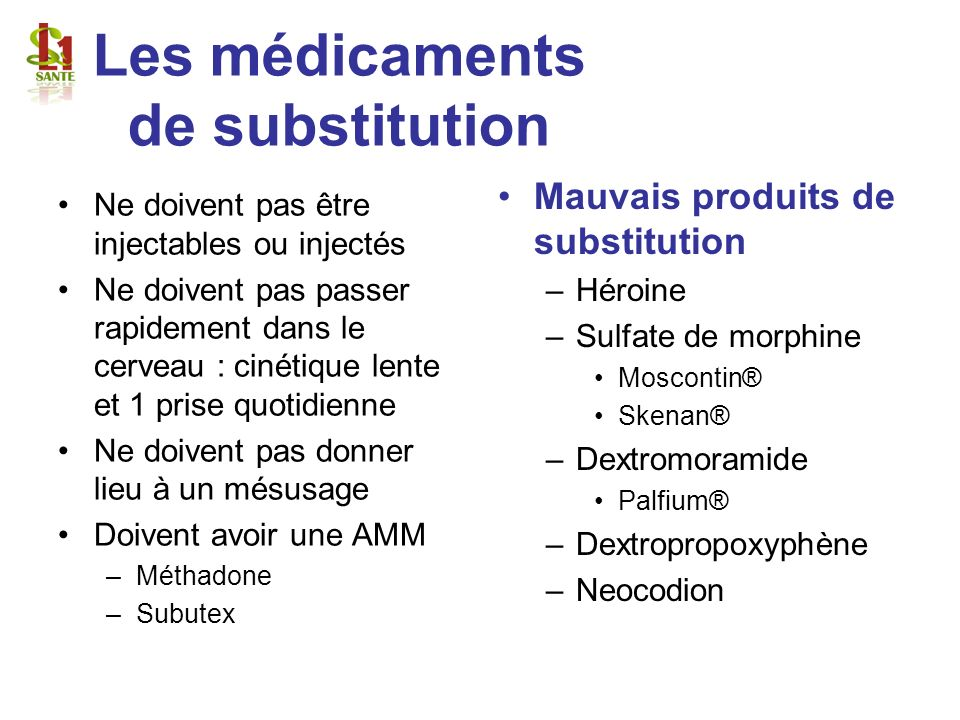 Les médicaments de substitution