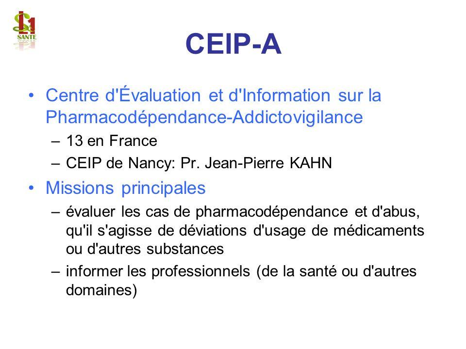 CEIP-ACentre d Évaluation et d Information sur la Pharmacodépendance-Addictovigilance. 13 en France.