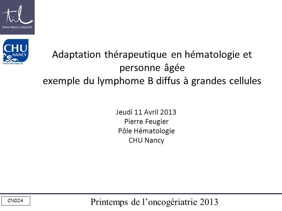 Jeudi 11 Avril 2013 Pierre Feugier Pôle Hématologie CHU Nancy