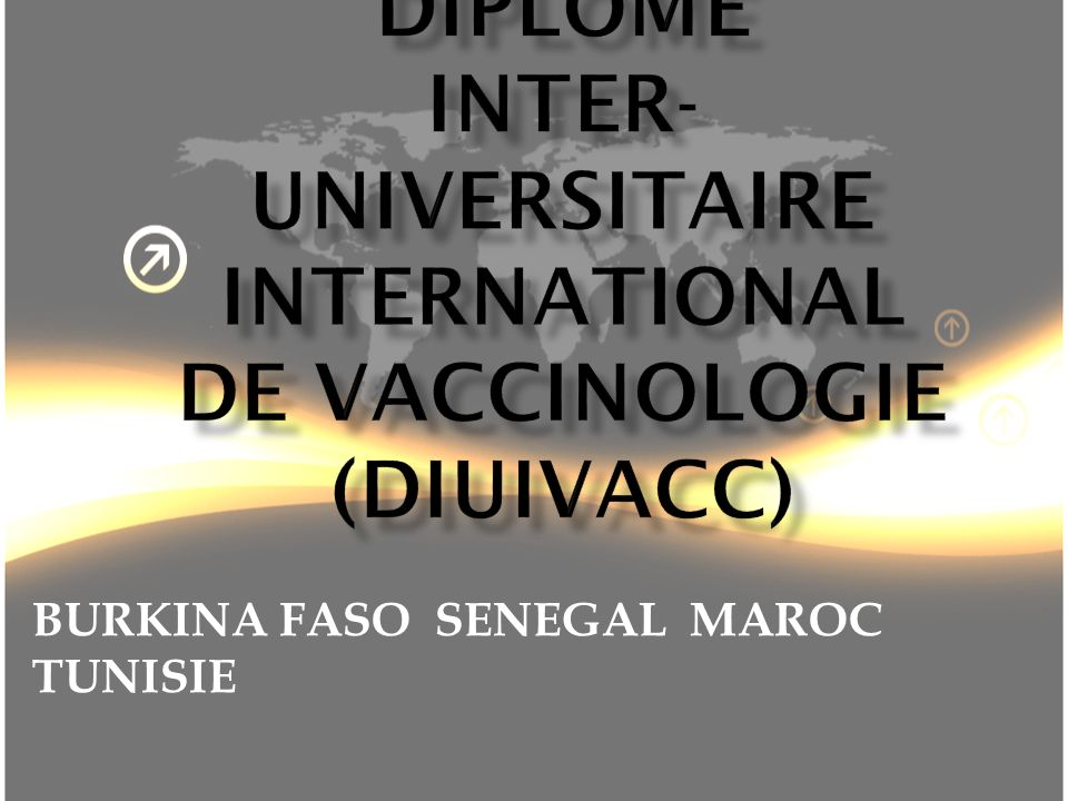 DIPLÔME INTER-UNIVERSITAIRE INTERNATIONAL DE VACCINOLOGIE (DIUIVACC)