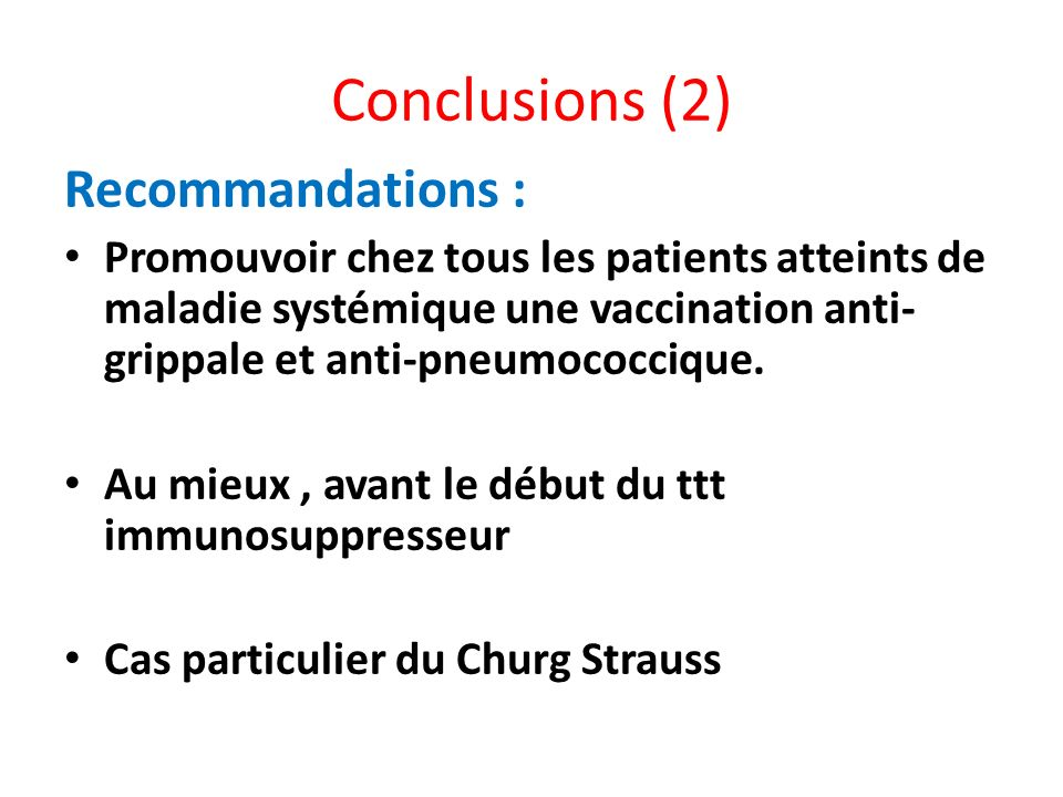 Conclusions (2) Recommandations :