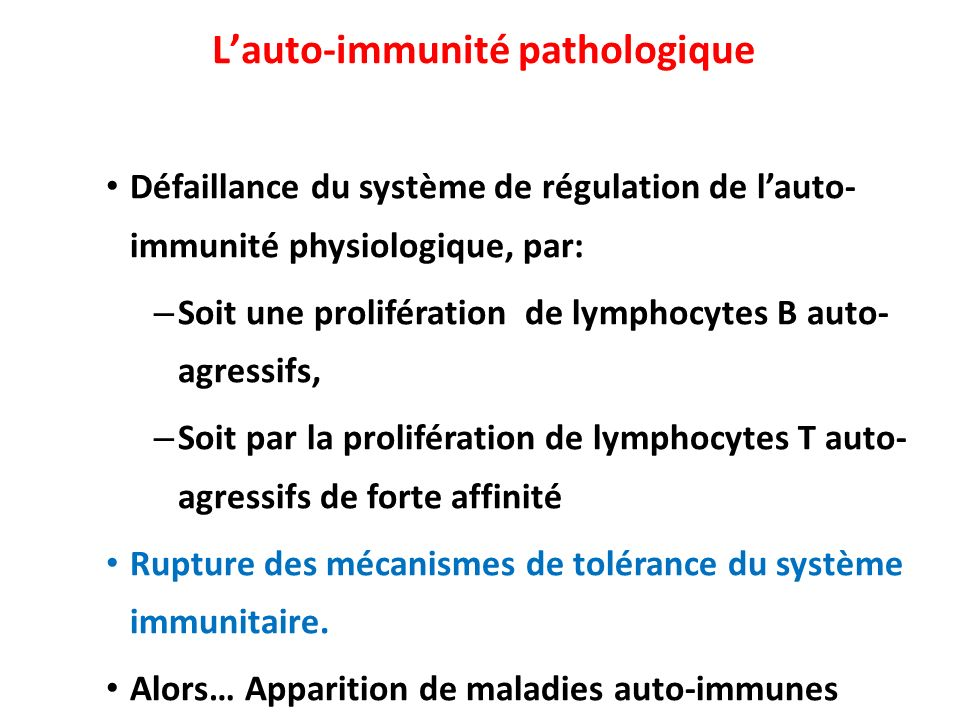 L'auto-immunité pathologique