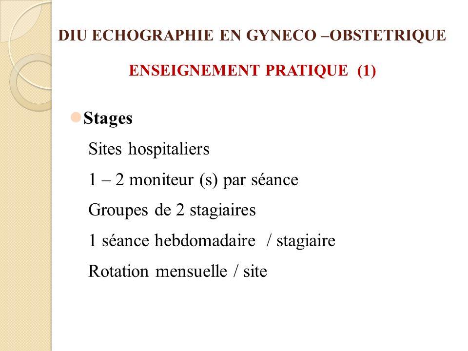 DIU ECHOGRAPHIE EN GYNECO –OBSTETRIQUE ENSEIGNEMENT PRATIQUE (1)