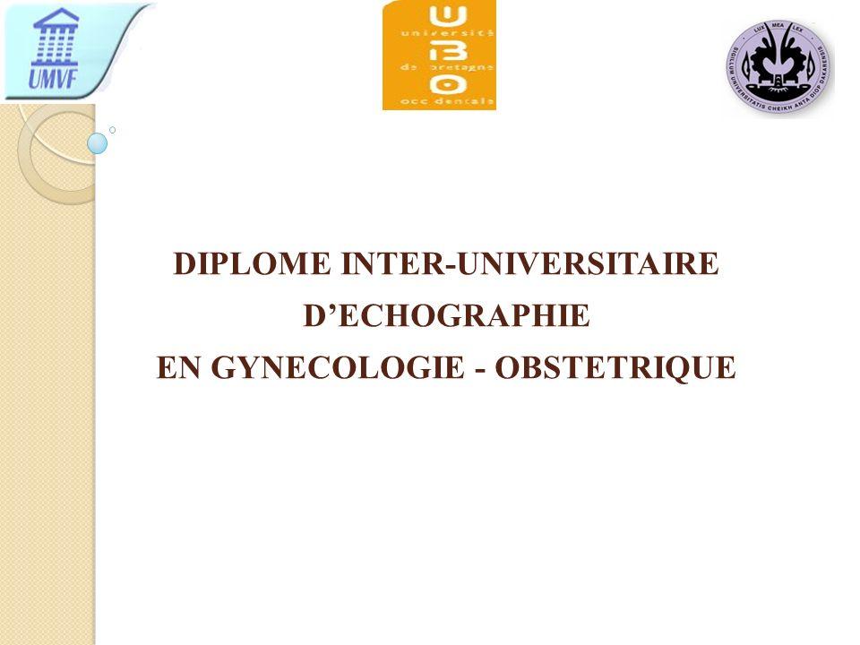 DIPLOME INTER-UNIVERSITAIRE D'ECHOGRAPHIE EN GYNECOLOGIE - OBSTETRIQUE