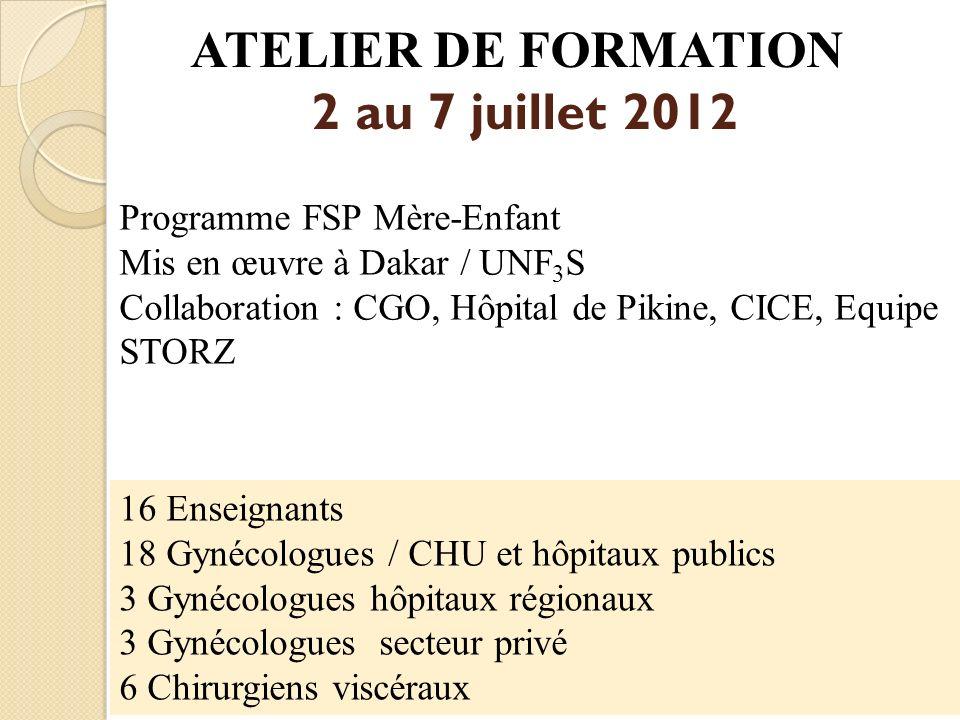 ATELIER DE FORMATION 2 au 7 juillet 2012