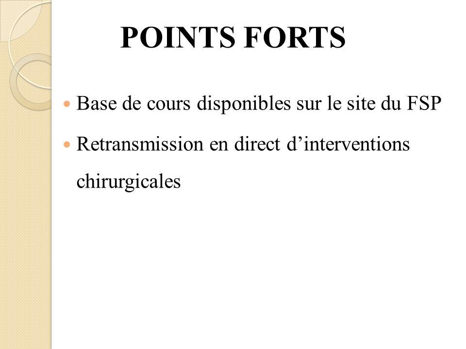 POINTS FORTS Base de cours disponibles sur le site du FSP