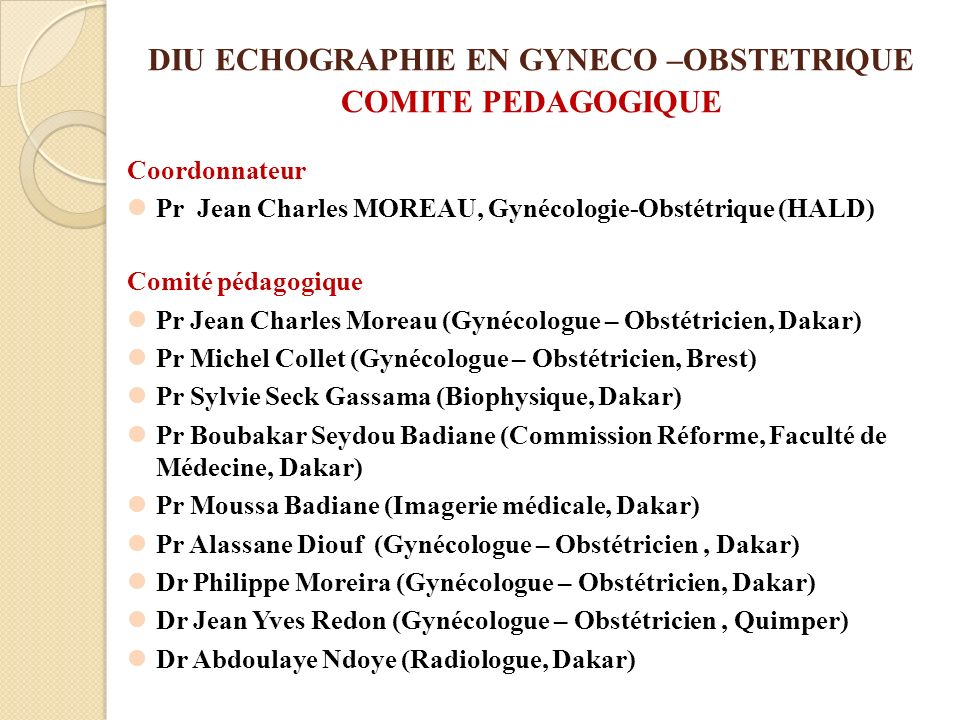 DIU ECHOGRAPHIE EN GYNECO –OBSTETRIQUE COMITE PEDAGOGIQUE