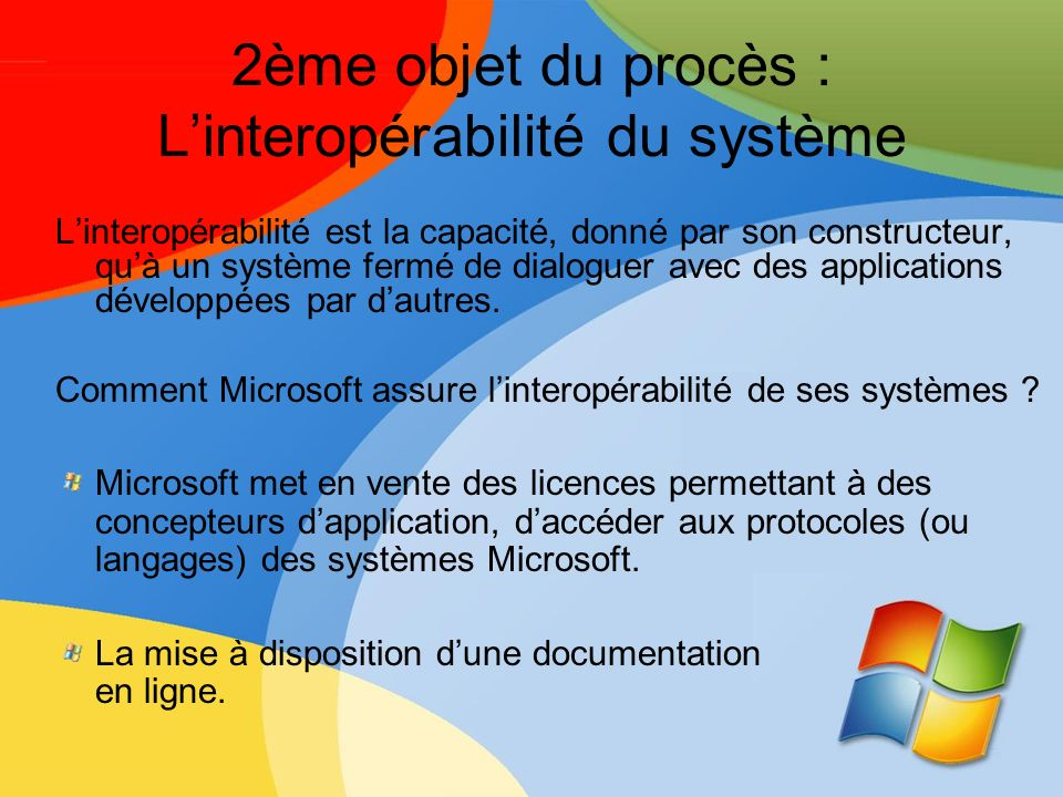 2ème objet du procès : L'interopérabilité du système