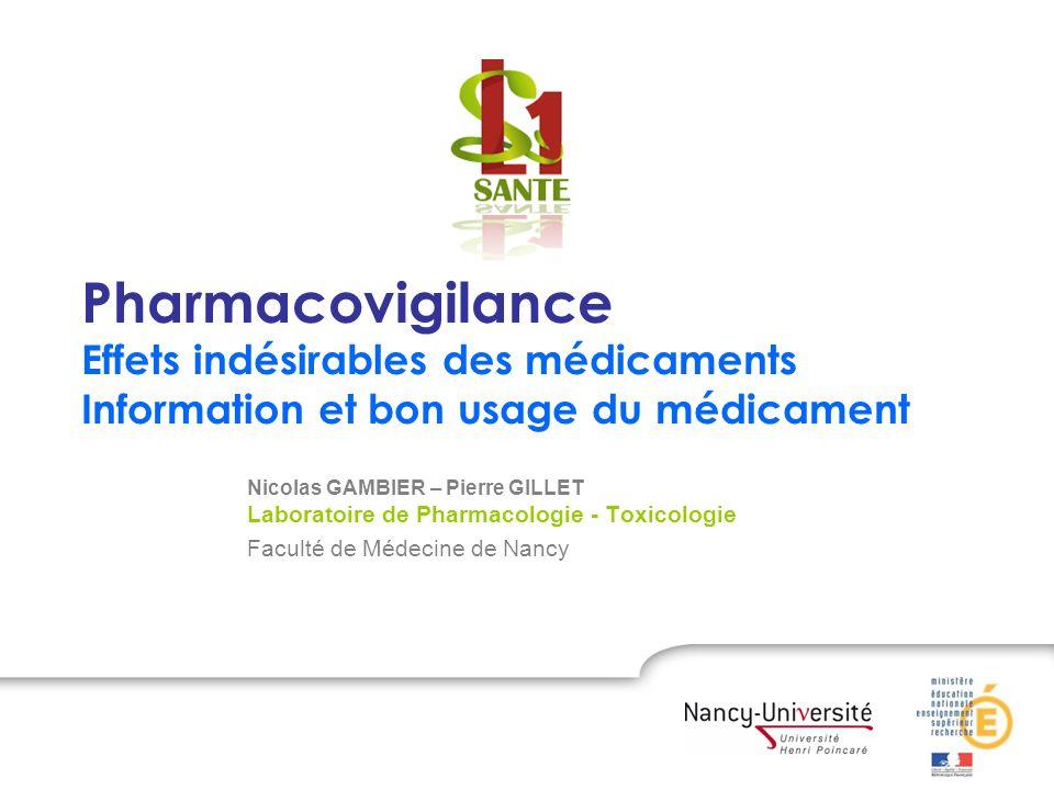 Pharmacovigilance Effets indésirables des médicaments Information et bon usage du médicament