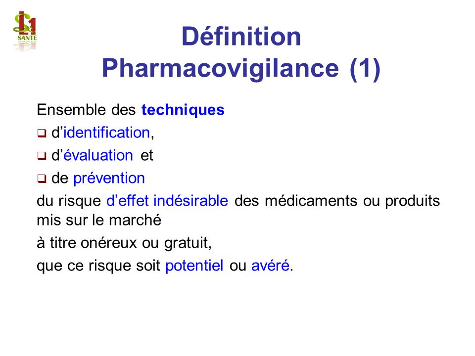 Définition Pharmacovigilance (1)