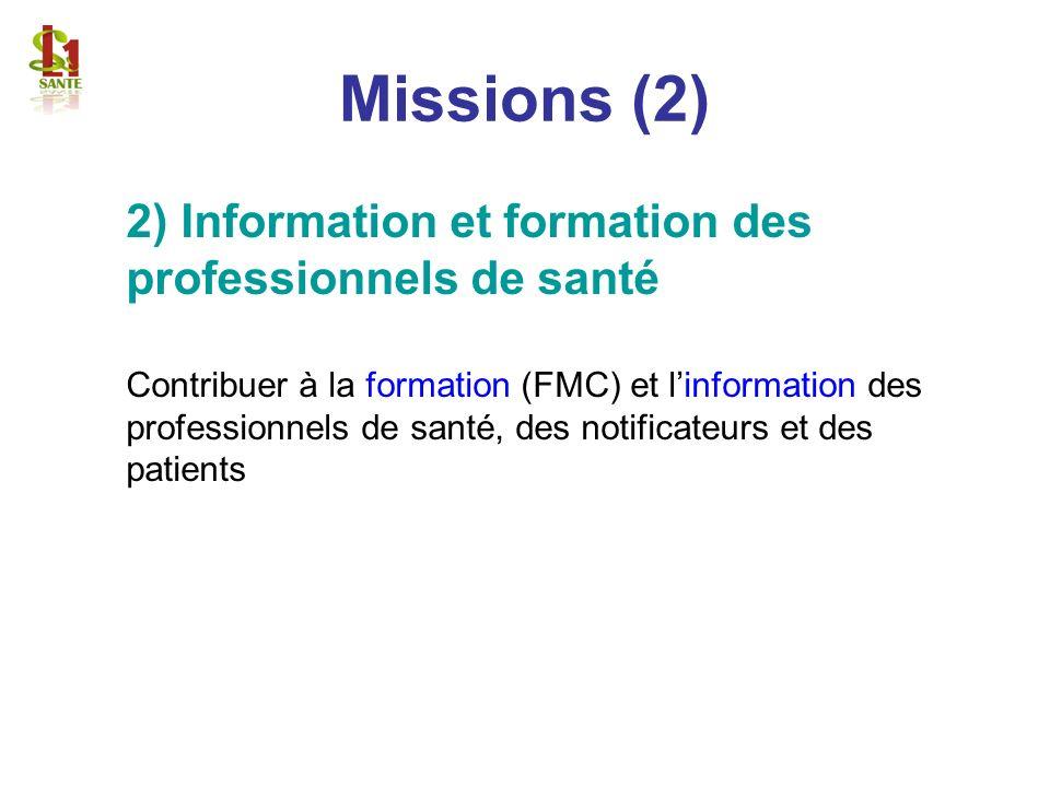 Missions (2) 2) Information et formation des professionnels de santé
