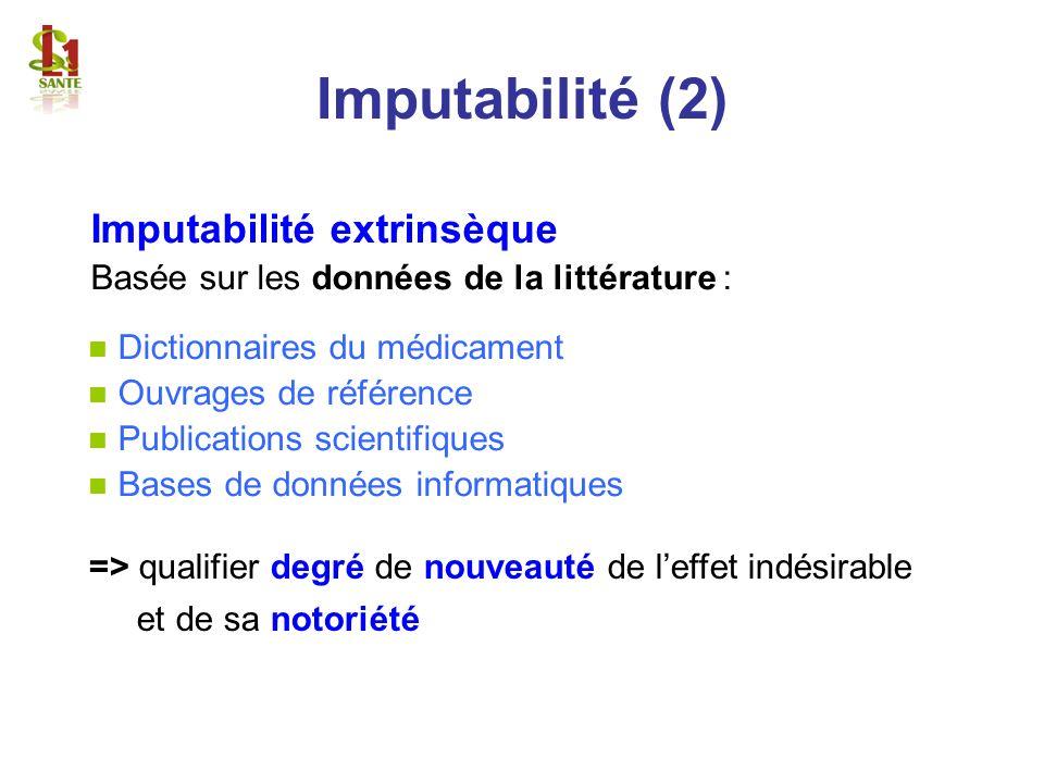 Imputabilité (2) Imputabilité extrinsèque