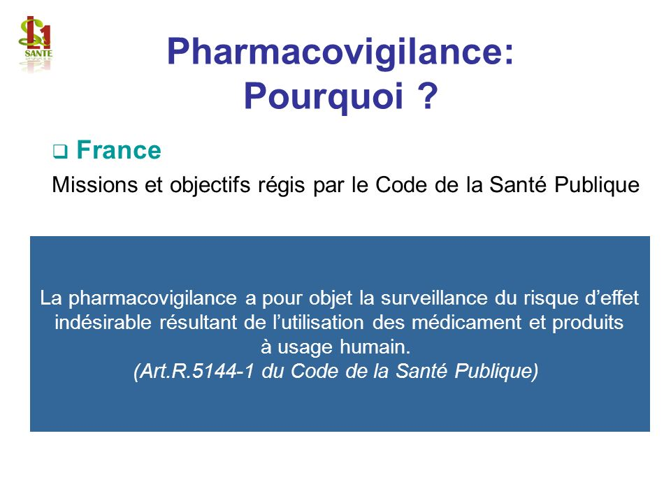 Pharmacovigilance: Pourquoi