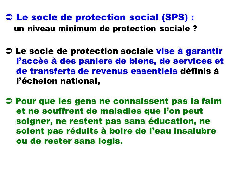  Le socle de protection social (SPS) : un niveau minimum de protection sociale