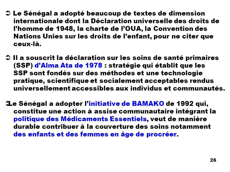  Le Sénégal a adopté beaucoup de textes de dimension