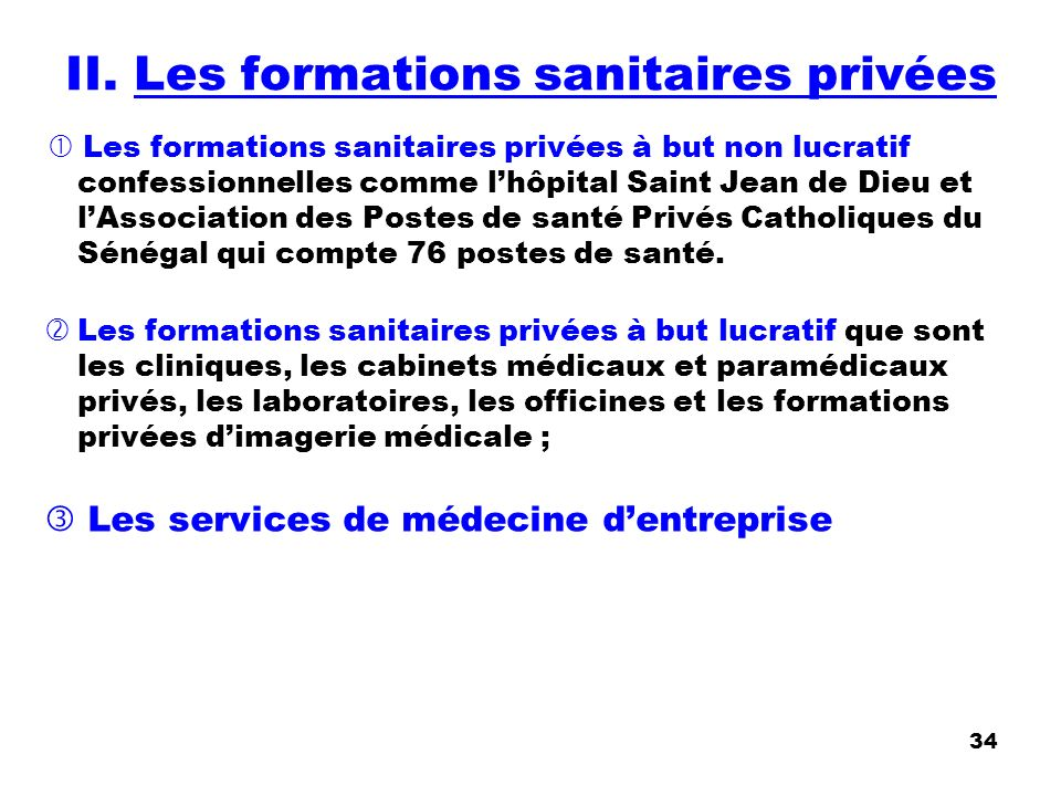 II. Les formations sanitaires privées
