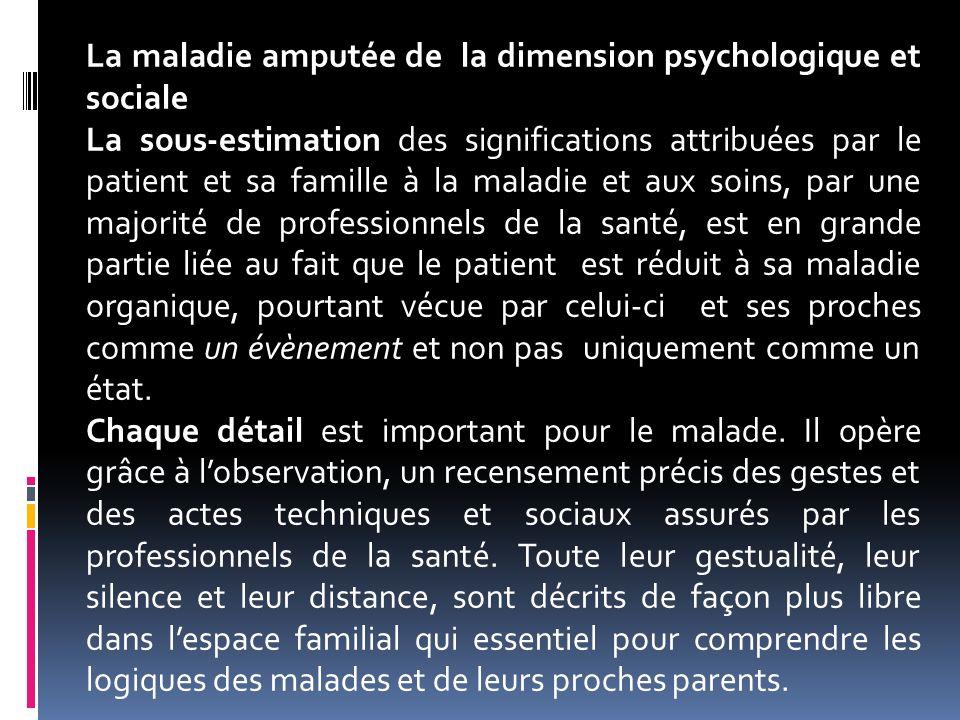 La maladie amputée de la dimension psychologique et sociale