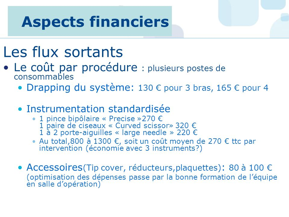 Aspects financiers Les flux sortants