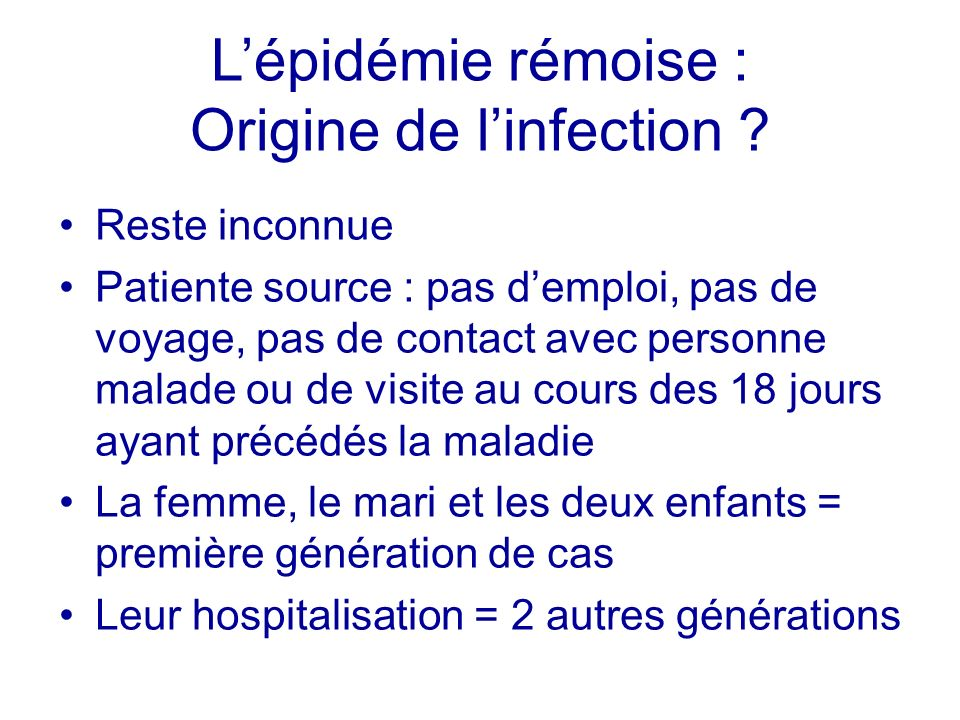 L'épidémie rémoise : Origine de l'infection