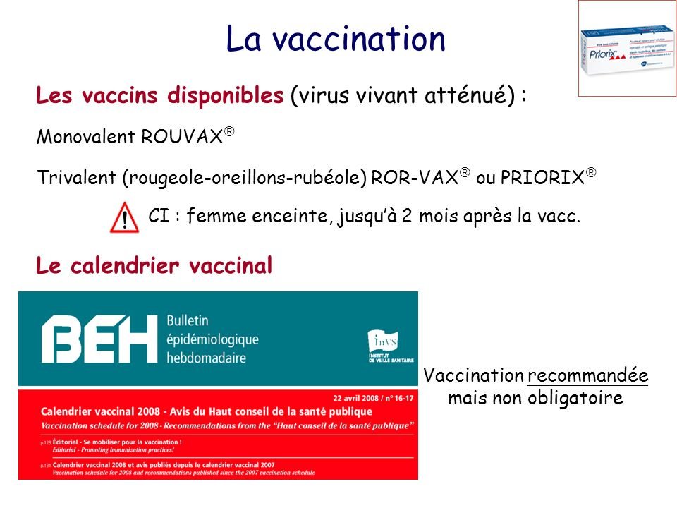 Vaccination recommandée mais non obligatoire