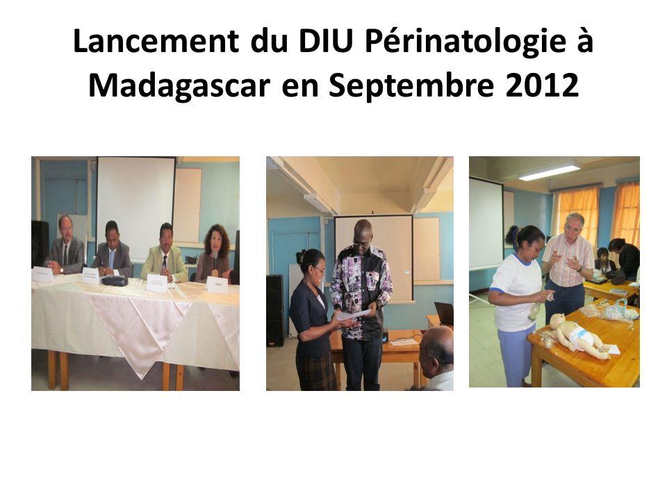 Lancement du DIU Périnatologie à Madagascar en Septembre 2012