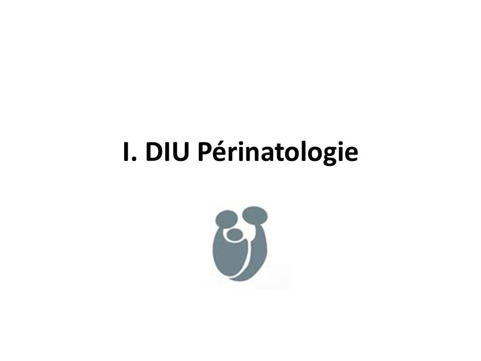 I. DIU Périnatologie