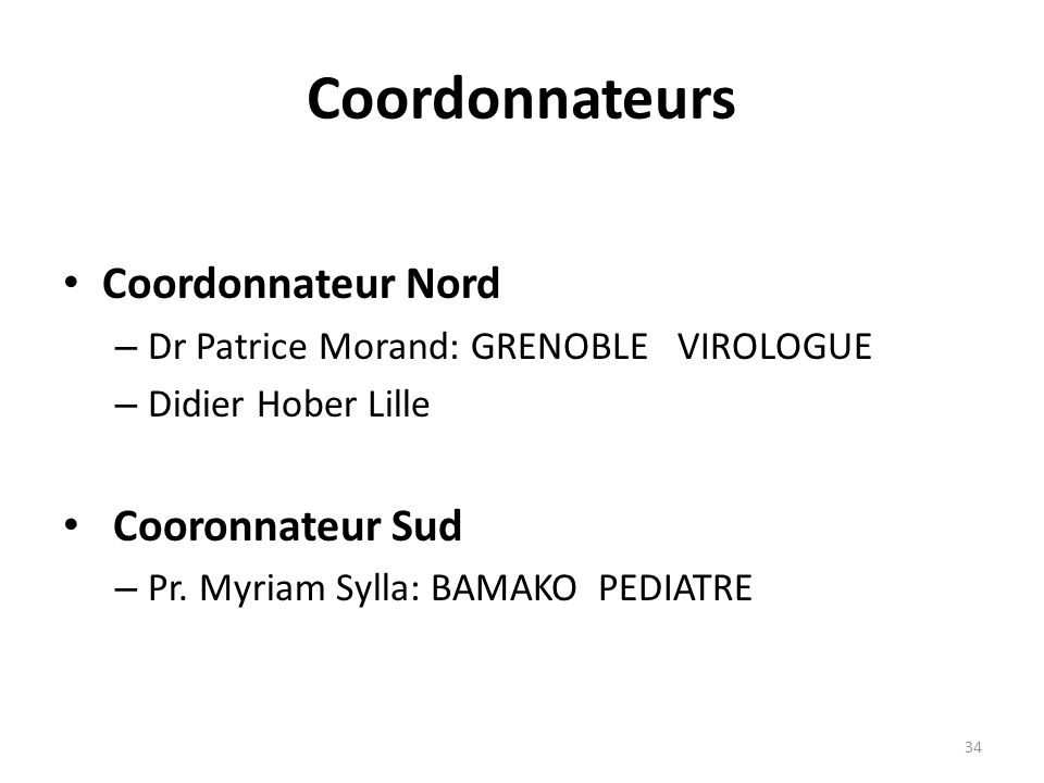 Coordonnateurs Coordonnateur Nord Cooronnateur Sud