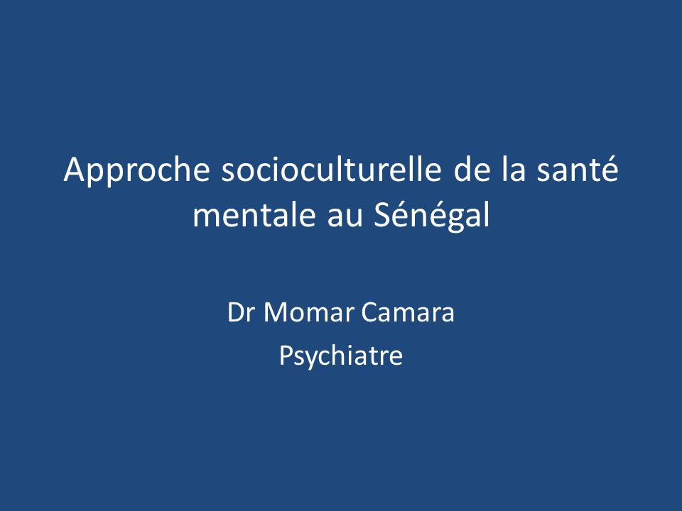 Approche socioculturelle de la santé mentale au Sénégal