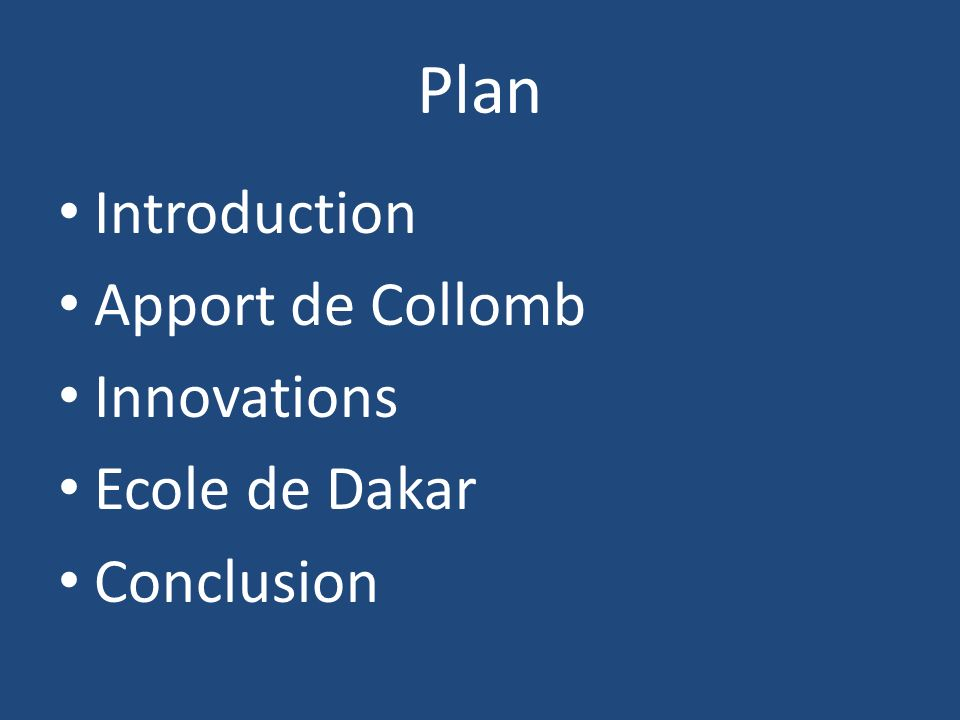 Plan Introduction Apport de Collomb Innovations Ecole de Dakar