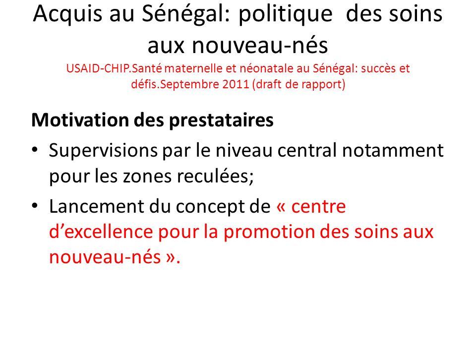 Acquis au Sénégal: politique des soins aux nouveau-nés USAID-CHIP