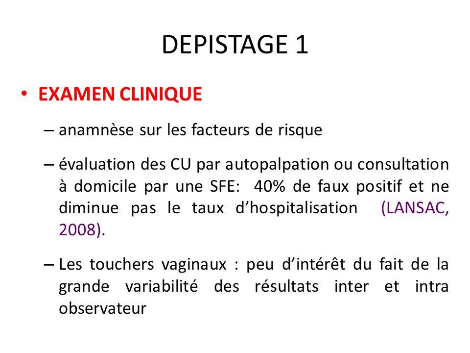 DEPISTAGE 1 EXAMEN CLINIQUE anamnèse sur les facteurs de risque