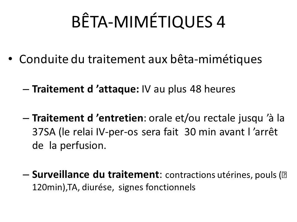 BÊTA-MIMÉTIQUES 4 Conduite du traitement aux bêta-mimétiques
