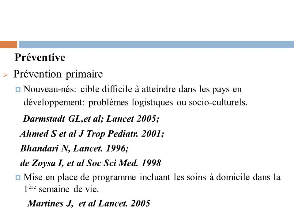 Darmstadt GL,et al; Lancet 2005;
