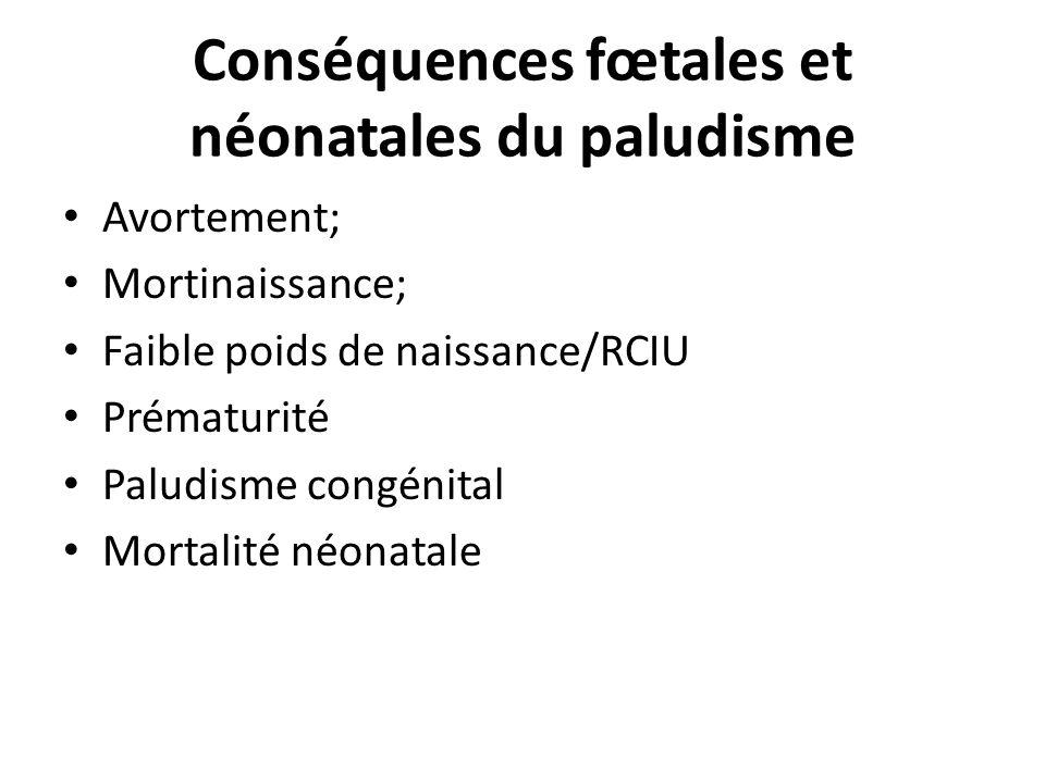 Conséquences fœtales et néonatales du paludisme
