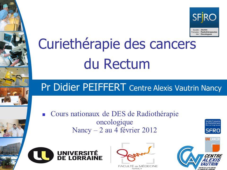 Curiethérapie des cancers du Rectum