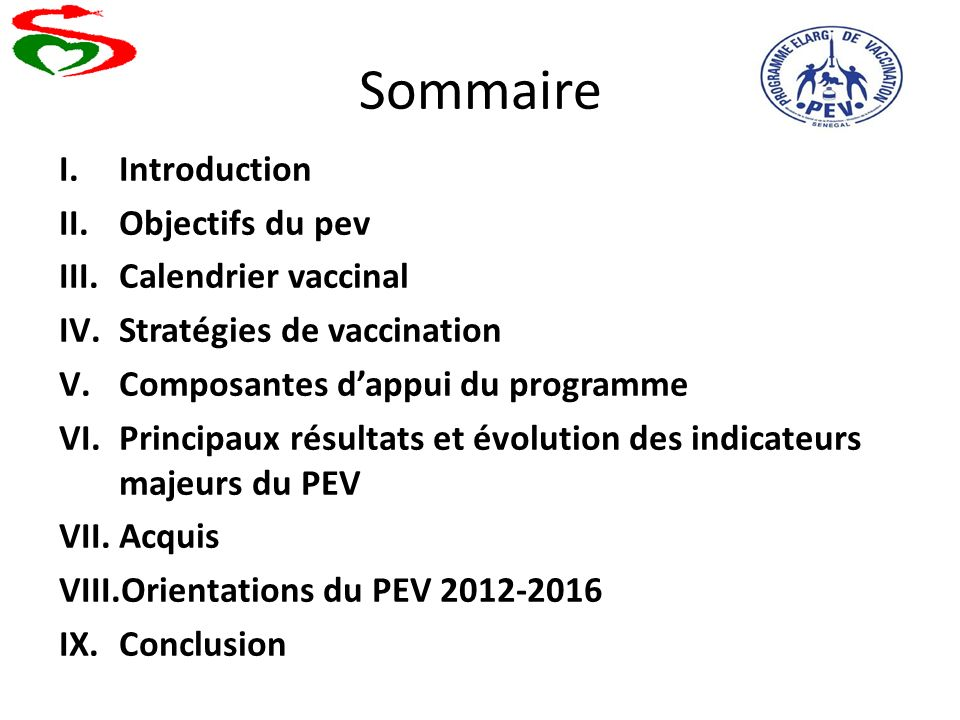 Sommaire Introduction Objectifs du pev Calendrier vaccinal