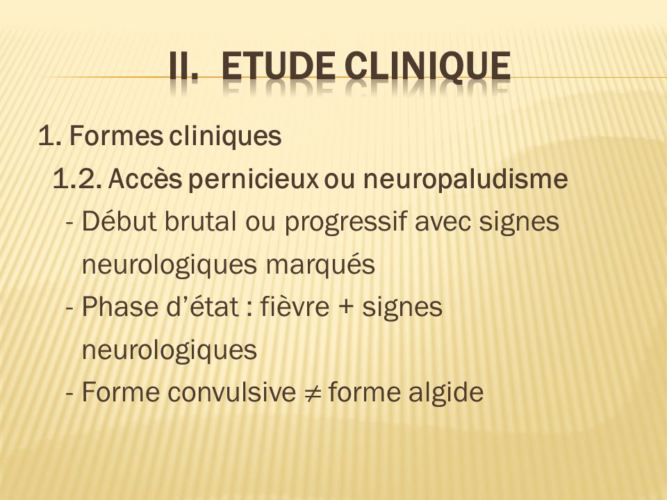 II. ETUDE CLINIQUE