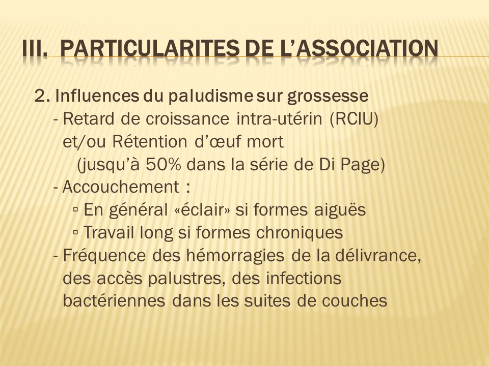 III. PARTICULARITES DE L'ASSOCIATION