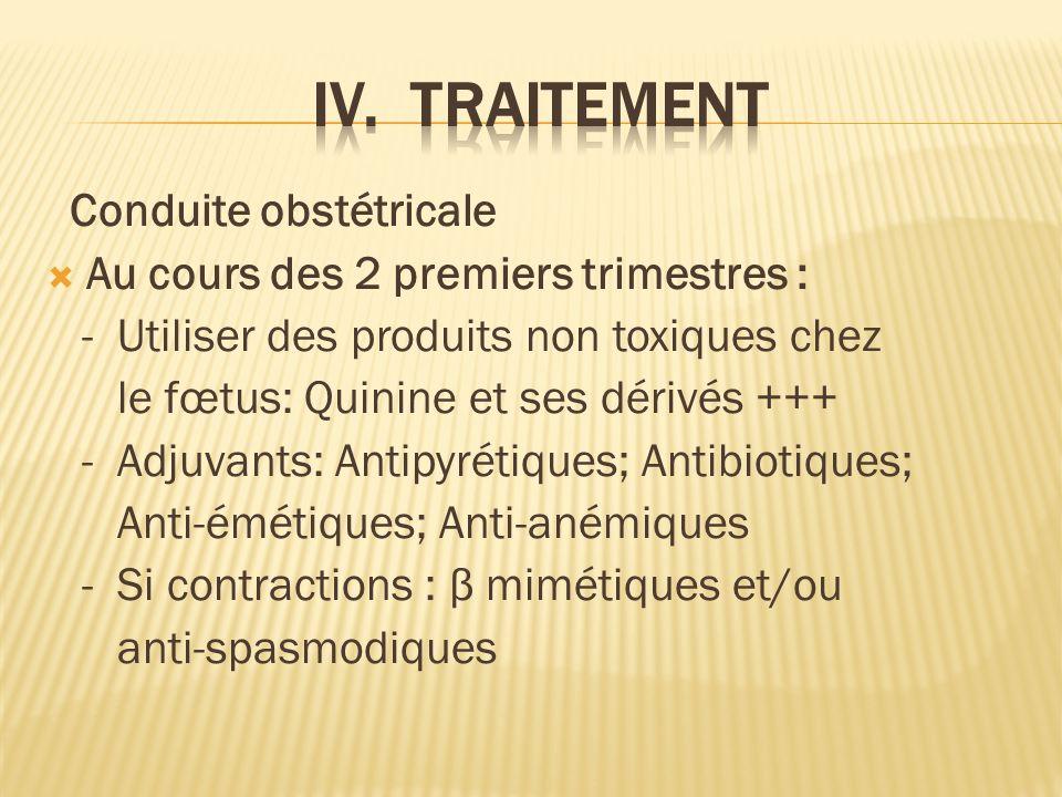 IV. TRAITEMENT Conduite obstétricale