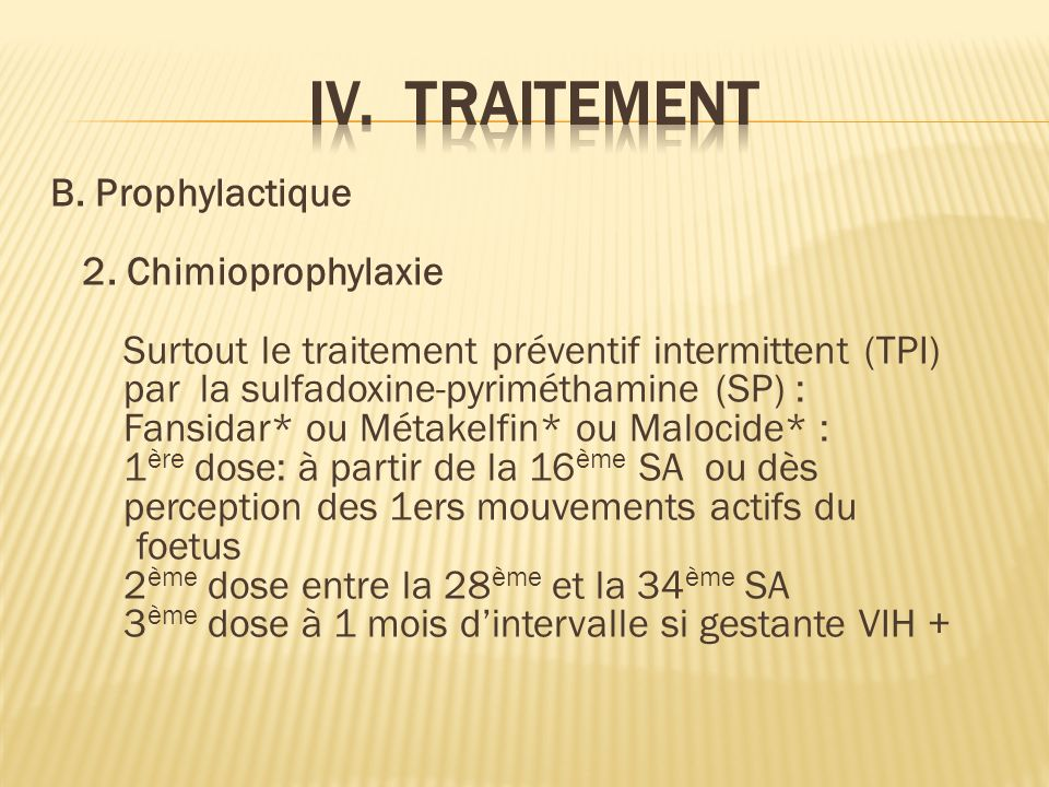 IV. TRAITEMENT 2. Chimioprophylaxie