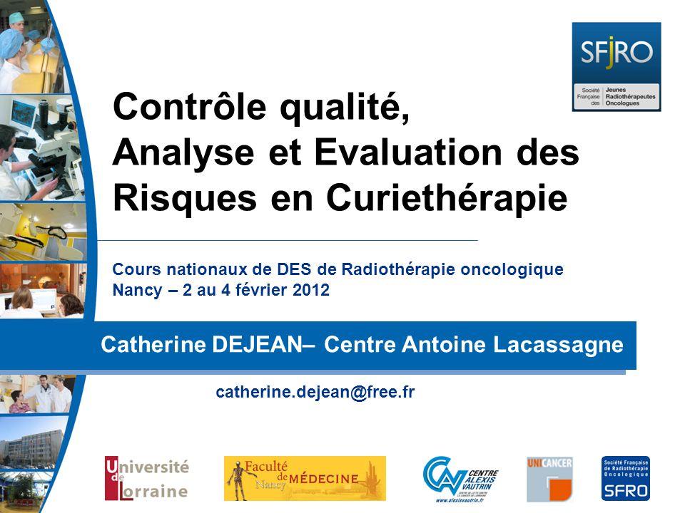 Contrôle qualité, Analyse et Evaluation des Risques en Curiethérapie