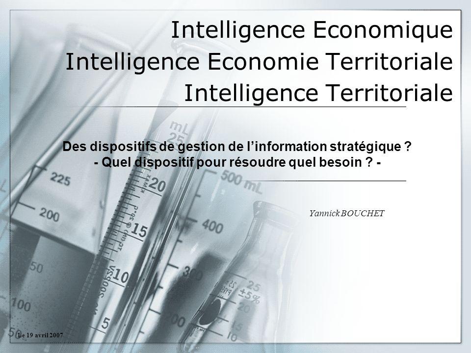 Intelligence Economique Intelligence Economie Territoriale Intelligence Territoriale