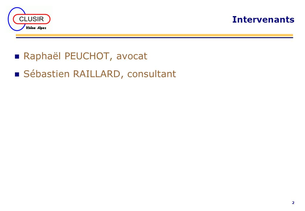 Raphaël PEUCHOT, avocat Sébastien RAILLARD, consultant